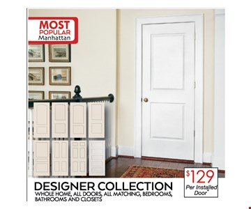Designer Collection $129 per installed door