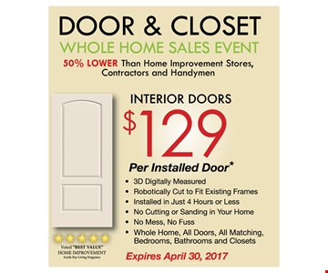 Door & Closet  Interior Doors $129 per installed door