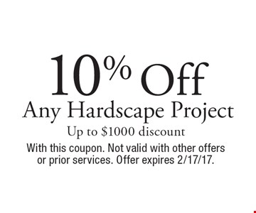 10% Off Any Hardscape Project Up to $1000 discount. With this coupon. Not valid with other offers or prior services. Offer expires 2/17/17.