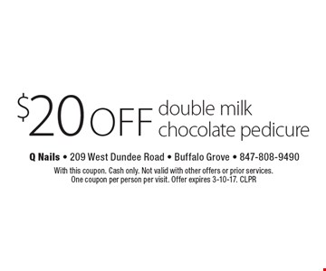 $20 off double milk chocolate pedicure. With this coupon. Cash only. Not valid with other offers or prior services. One coupon per person per visit. Offer expires 3-10-17. CLPR
