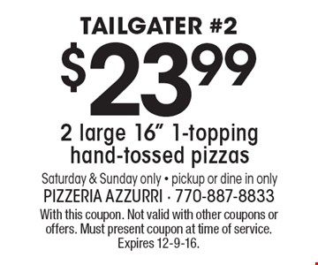 TAILGATER #2 $23.99 2 large 16