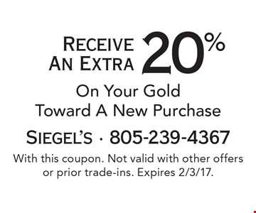 20% on your gold toward a new purchase. With this coupon. Not valid with other offers or prior trade-ins. Expires 2/3/17.
