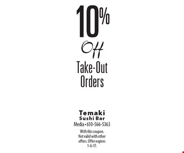 10% Off Take-Out Orders. With this coupon. Not valid with other offers. Offer expires 1-6-17.