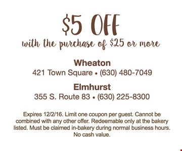 $5 Off purchase of $25 or more.
