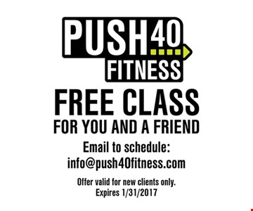 Free class for you and a friend. With this coupon. New clients only. Expires 1/31/17.