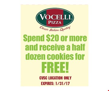 Free half dozen cookies. Spend $20 or more and receive a half dozen cookies for free. With this coupon. CVSC location only. Expires 2/28/17.