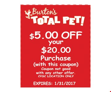 $5 off your $20 purchase. With this coupon. Coupon not good with any other offer. CVSC location only. Expires 1/31/17.