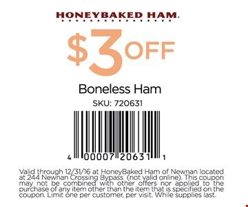 $3 off Boneless Ham