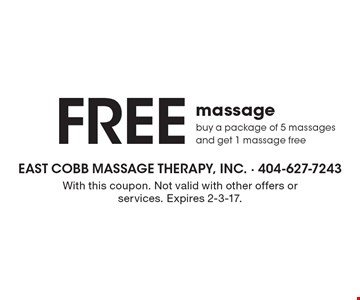 Free massage. Buy a package of 5 massages and get 1 massage free. With this coupon. Not valid with other offers or services. Expires 2-3-17.