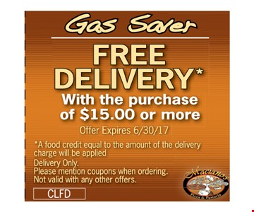 Gas Saver. Free delivery* with the purchase of $15 or more.