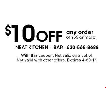 $5 Off any order of $30 or more. $10 Off any order of $55 or more. . With this coupon. Not valid with other offers. Expires 2-1-17.