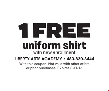1 Free uniform shirt with new enrollment. With this coupon. Not valid with other offers or prior purchases. Expires 8-11-17.