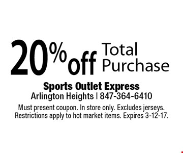20% off Total Purchase. Must present coupon. In store only. Excludes jerseys. Restrictions apply to hot market items. Expires 3-12-17.