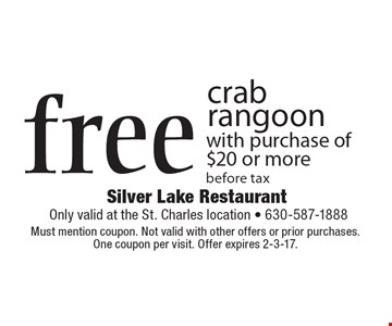 Free crab rangoon with purchase of $20 or more. Before tax. Must mention coupon. Not valid with other offers or prior purchases. One coupon per visit. Offer expires 2-3-17.