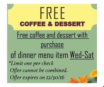 Free Coffee & Dessert