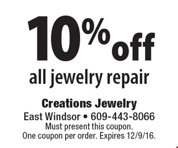 10% off all jewelry repair. Must present this coupon. One coupon per order. Expires 12/9/16.
