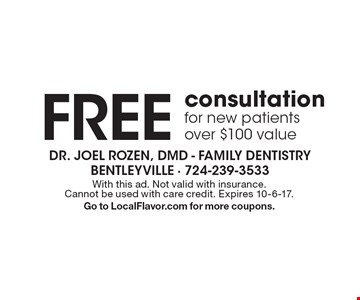 Free Consultation For New Patients. Over $100 value. With this ad. Not valid with insurance. Cannot be used with care credit. Expires 10-6-17. Go to LocalFlavor.com for more coupons.