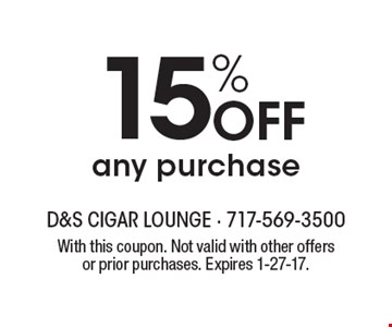 15% OFF any purchase. With this coupon. Not valid with other offers or prior purchases. Expires 1-27-17.