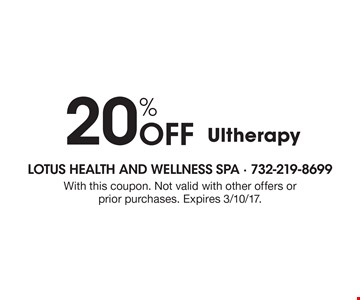 20% Off Ultherapy. With this coupon. Not valid with other offers or prior purchases. Expires 3/10/17.