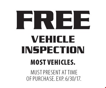 Free Vehicle Inspection. Most vehicles. Must present at time of purchase. Exp. 6/30/17.