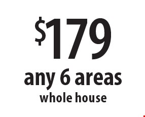 $179 any 6 areas whole house. Offers expires 2-28-18.