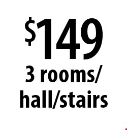 $149 3 rooms/hall/stairs. Offers expires 4-7-17.