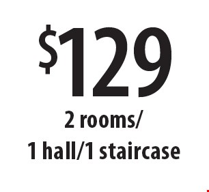 $129 2 rooms/1 hall/1 staircase. Offers expire 9/8/17.
