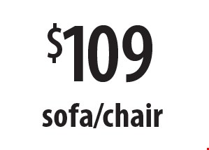 $109 sofa/chair. Offers expires 11-10-17.