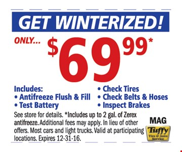 Get winterized only $69.99
