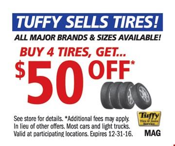 Buy 4 tires get $50 off