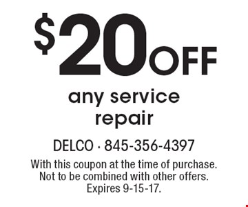 $20 OFF any service repair. With this coupon at the time of purchase. Not to be combined with other offers. Expires 9-15-17.