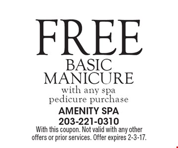 Free basic manicure with any spa pedicure purchase. With this coupon. Not valid with any other offers or prior services. Offer expires 2-3-17.