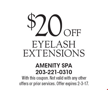 $20 Off eyelash extensions. With this coupon. Not valid with any other offers or prior services. Offer expires 2-3-17.