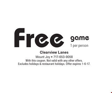 Free game 1 per person. With this coupon. Not valid with any other offers. Excludes holidays & restaurant holidays. Offer expires 1-6-17.