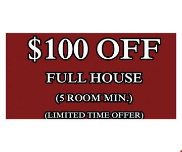 $100 Off Full House