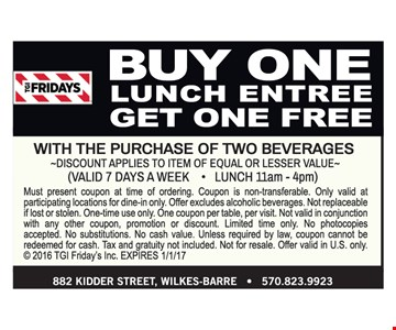 Buy one lunch entree, get one free