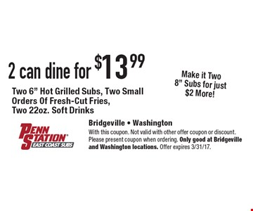 2 can dine for $13.99 Two 6