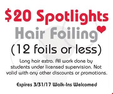 $20 spotlights hair foiling