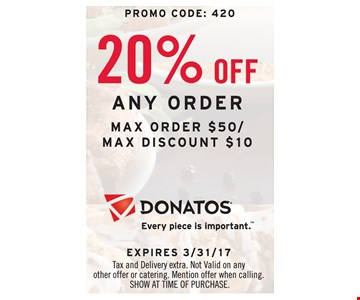 20% Off any order. Max order $50. Max discount $10
