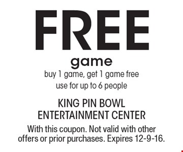 Free game. Buy 1 game, get 1 game free, use for up to 6 people. With this coupon. Not valid with other offers or prior purchases. Expires 12-9-16.