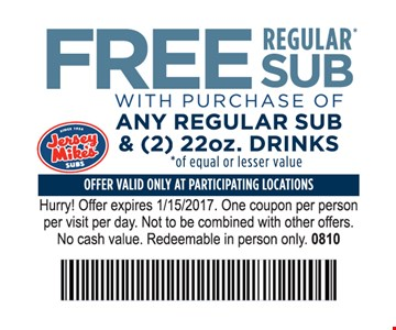 Free regular sub with purchase of any regular sub & (2) 22 oz. drinks