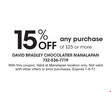 15% Off Any Purchase Of $25 Or More. With this coupon. Valid at Manalapan location only. Not valid with other offers or prior purchases. Expires 1-6-17.