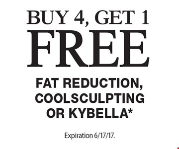 Free Fat Reduction, Coolsculpting or Kybella*. Buy 4, get 1 free Fat Reduction, Coolsculpting or Kybella*. Expiration 6/17/17. Offers cannot be combined with any other coupons, specials or promotions or prior purchases. Carry no cash value.