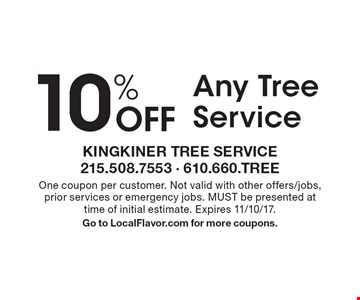 10% Off Any Tree Service. One coupon per customer. Not valid with other offers/jobs, prior services or emergency jobs. MUST be presented at time of initial estimate. Expires 11/10/17. Go to LocalFlavor.com for more coupons.