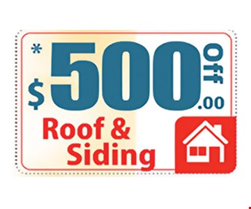 $500 Off Roof & Siding Expires 7/21/17.