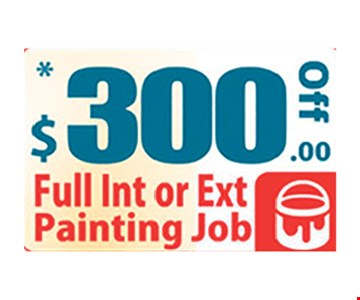 $300 Off Full Int or Ext Painting Job
