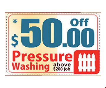 $50 off pressure washing above $200 job. Expires 7/21/17.