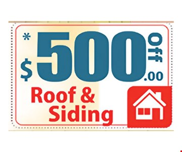 $500 off Roof & Siding. Expires 7/21/17.