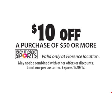 $10 OFF A PURCHASE OF $50 OR MORE. May not be combined with other offers or discounts. Limit one per customer. Expires 1/20/17.