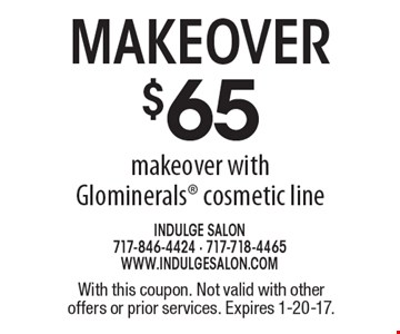 $65 Makeover with Glominerals cosmetic line. With this coupon. Not valid with other offers or prior services. Expires 1-20-17.